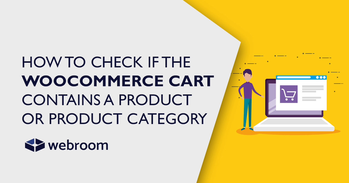 How to check if the WooCommerce cart contains a product or product category