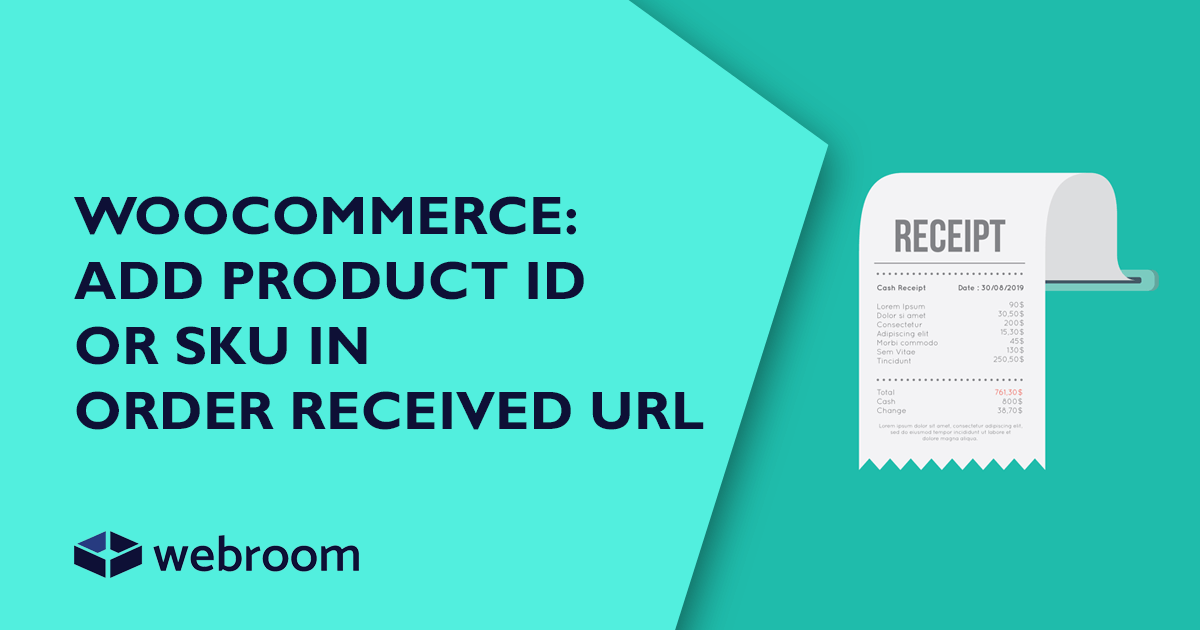 WooCommerce: add Product ID in Order Received URL