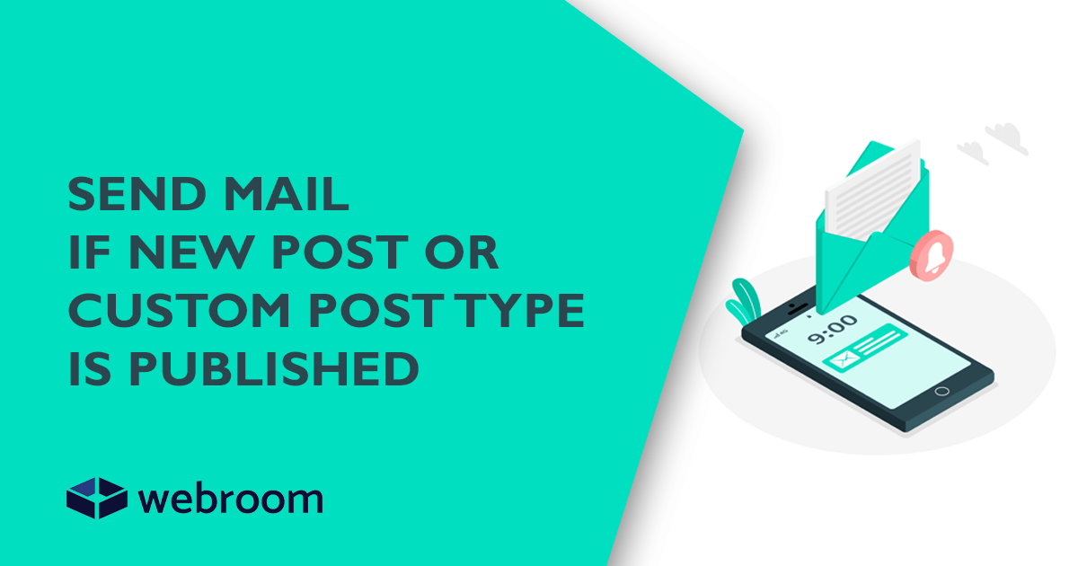SEND MAILIF NEW POST OR CUSTOM POST TYPEIS PUBLISHED
