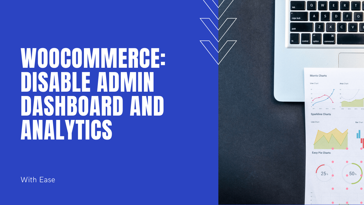 disable WooCommerce Admin Dashboard and WooCommerce Analytics
