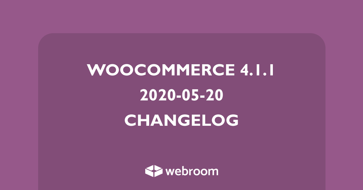 WooCommerce 4.1.1 changelog