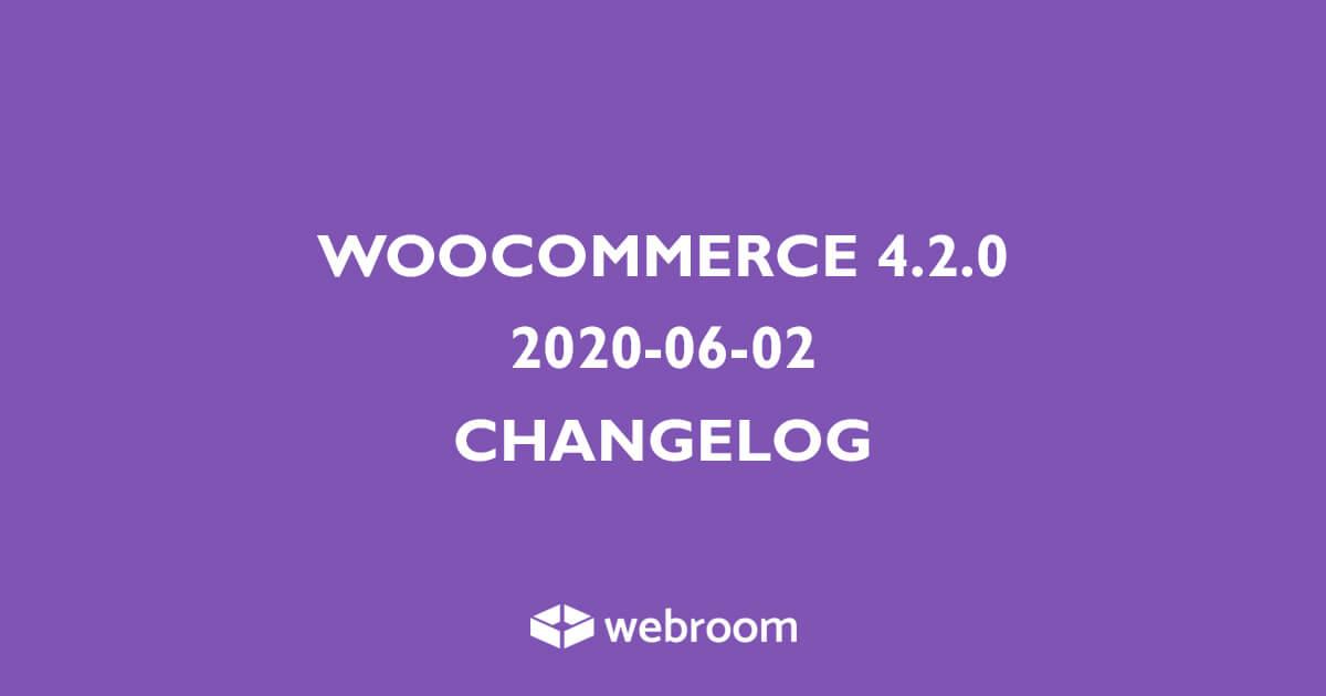 WooCommerce 4.2 Changelog