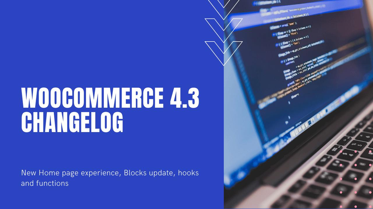 WooCommerce 4.3 Changelog