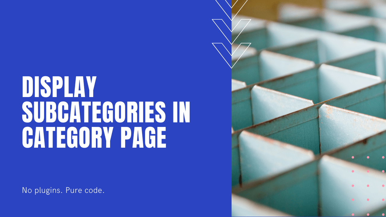 How to display subcategories in Category pages in WordPress